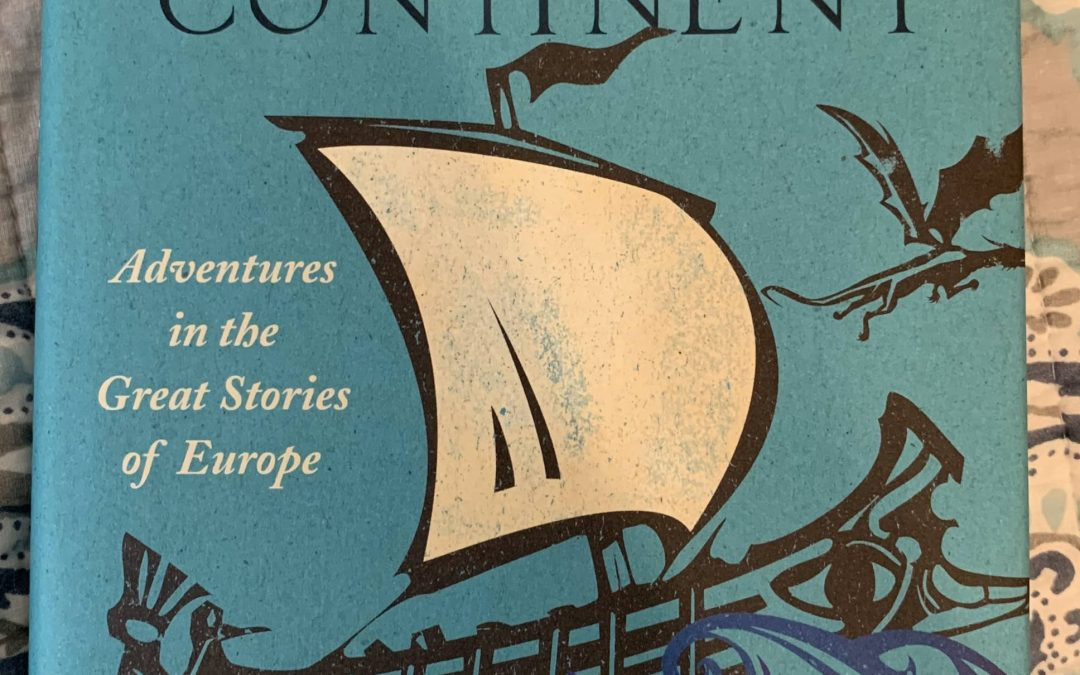 """""""Epic Continent- Adventures in the Great Stories of Europe"""" Book Review"""